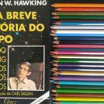 Stephen W Hawking uma breve história do tempo